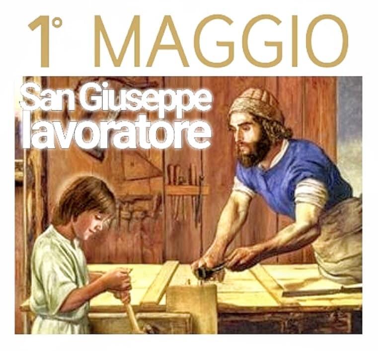 Primo Maggio – San Giuseppe lavoratore